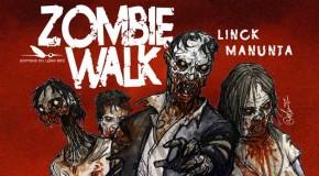 Critique : Zombie Walk (Linck / Manunta)