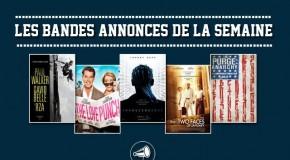 Les bandes-annonces de la semaine : 16/02/2014