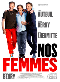 "Affiche du film ""Nos femmes"" de Richard Berry"