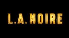 Test : L.A. Noire : The Complete Edition