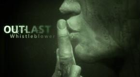 Test : Outlast : Whistleblower (DLC)